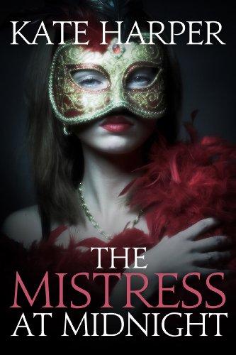Midnight Mistress - The Mistress At Midnight (Midnight Masquerade