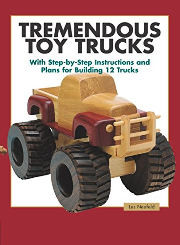 Tremendous Toy Trucks (Making Wooden Toys)