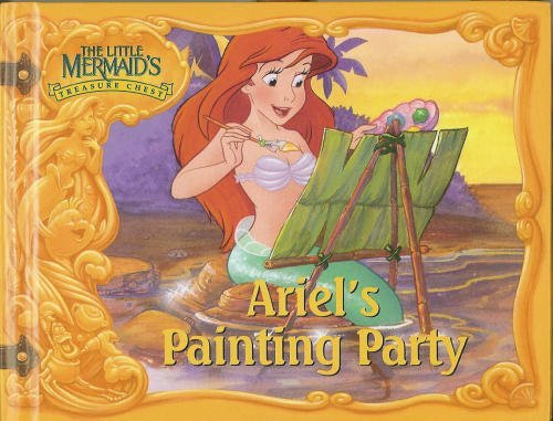 (Ariel's Painting Party (The Little Mermaid's Treasure Chest) )