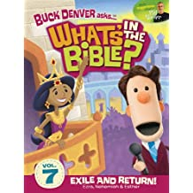 Buck Denver Asks: What's in the Bible? Volume 7 - Exile and Return