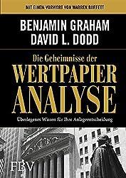Die Geheimnisse der Wertpapieranalyse: Überlegenes Wissen für Ihre Anlageentscheidung (German Edition)