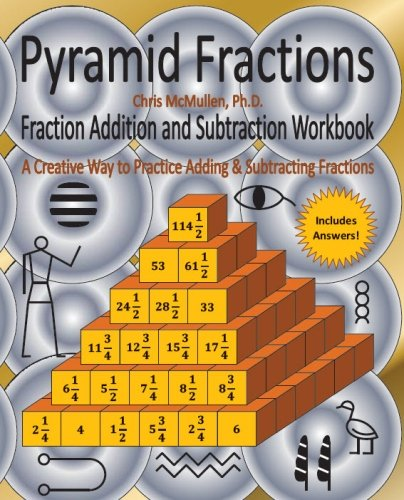 Pyramid Fractions -- Fraction Addition and Subtraction Workbook: A ...