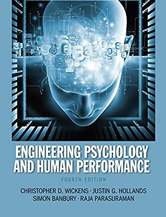 engineering psychology  human performance christopher  wickens justin  hollands simon