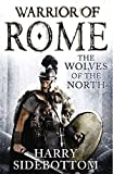 img - for Wolves of the North: Warrior of Rome: Book 5 (Warrior of Rome (Hardcover)) book / textbook / text book