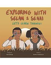 Exploring with Selam & Senai: Let's Learn Tigrinya!