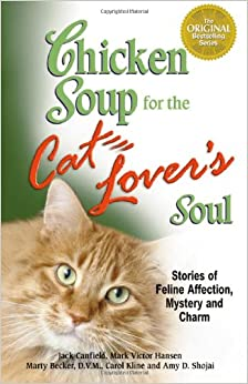 Chicken Soup for the Cat Lover's Soul (Chicken Soup for the Soul)