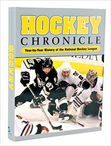 Hockey Chronicle 2007: Year by Year History of the National Hockey League