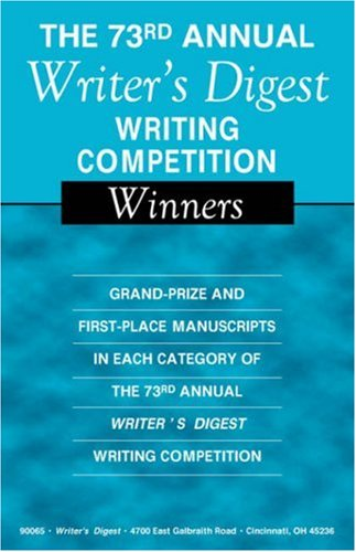 The 73rd Annual Writer's Digest Writing Competition Winners