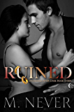 Ruined: (A Decadence after Dark Epilogue) (Book 3)