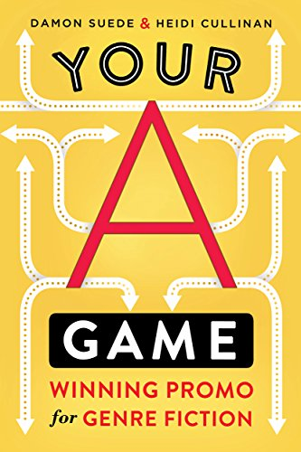 Your A Game: winning promo for genre fiction by [Suede, Damon, Cullinan, Heidi]