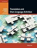 Translation and Own-language Activities (Cambridge Handbooks for Language Teachers)