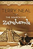 img - for The Search for Zarahemla: Romance, suspense, and adventure, set in the archeological ruins of the Yucatan, and the steaming jungles of Guatemala and Belize book / textbook / text book
