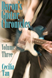 Daron's Guitar Chronicles: Volume Three