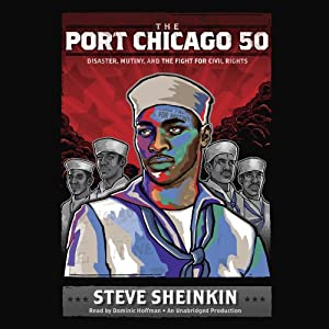The Port Chicago 50 Audiobook