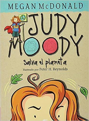 Judy Moody salva el planeta: MCDONAL MEGAN: 9786071112972: Amazon.com: Books