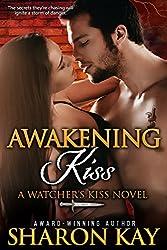 Awakening Kiss (Watcher's Kiss Book 4)
