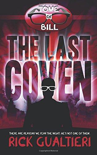 The Last Coven (The Tome of Bill) (Volume 8) [Rick Gualtieri] (Tapa Blanda)