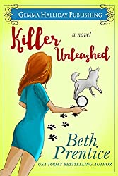 Killer Unleashed: a Humorous Romantic Mystery (Unleashed Mysteries Book 1)