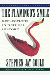 The Flamingo's Smile: Reflections in Natural History Kindle Edition