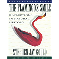 The Flamingo's Smile: Reflections in Natural History (English Edition)