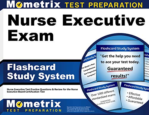 Portable 2016 System - Nurse Executive Exam Flashcard Study System: Nurse Executive Test Practice Questions & Review for the Nurse Executive Board Certification Test (Cards) (Mometrix Test Preparation)