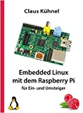 img - for Embedded Linux Mit Dem Raspberry Pi (German Edition) book / textbook / text book
