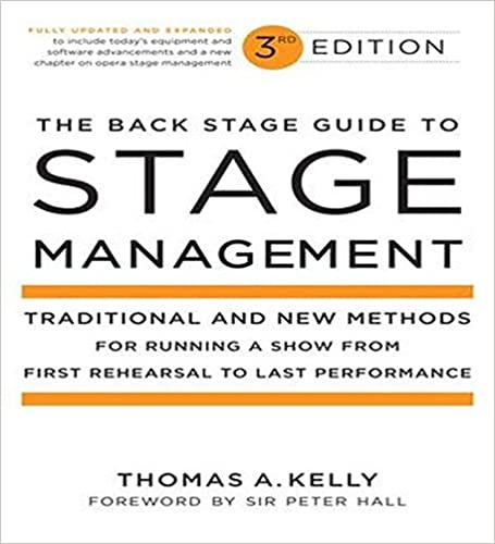 The Back Stage Guide to Stage Management, 3rd Edition: Traditional ...