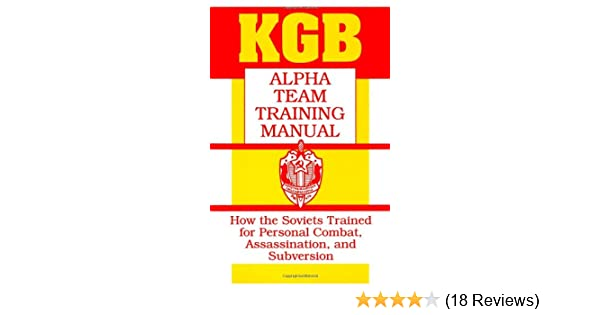 Kgb Alpha Team Training Manual How The Soviets Trained For Personal