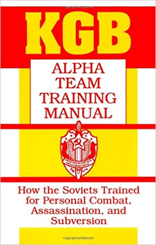 Kgb Alpha Team Training Manual How The Soviets Trained For