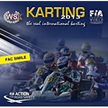 Karting Season Photographic Review 2013: CIK-FIA and WSK Official Book by Fernando Morandi (2013-11-28)