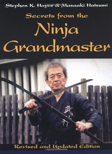 Secrets from the Ninja Grandmaster: Amazon.es: Stephen K ...