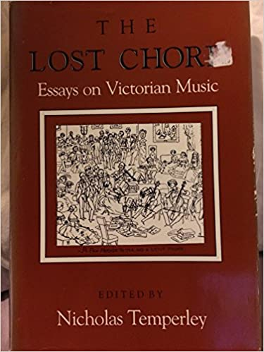 The Lost Chord Essays On Victorian Music Nicholas Temperley
