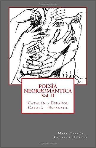 Poesía Neorromántica Vol II. Catalán - Español / Català - Espanyol: 2