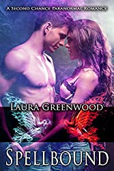 Spellbound: A Second Chance Paranormal Romance