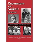 img - for Encounters with Autistic States : A Memorial Tribute to Frances Tustin(Hardback) - 1997 Edition book / textbook / text book