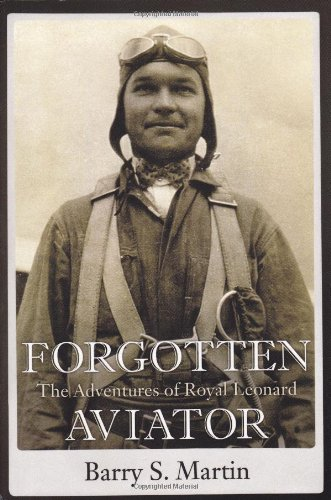 Forgotten Aviator: The Adventures of Royal Leonard pdf epub