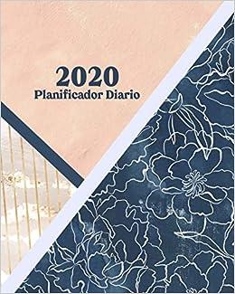 Planificador Diario 2020: Agenda Diaria y Planificador - Una ...