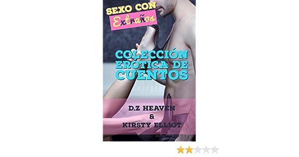 Sexo Con Extraños: Colección Erótica De Cuentos eBook: D.Z ...