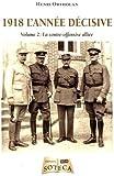 1918 l'année décisive 2ème tome