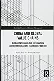 "Yutao Sun and Seamus Grimes, ""China and Global Value Chains"" (Routledge, 2018)"