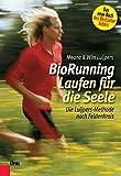 BioRunning: Laufen für die Seele: Die Luijpers-Methode nach Feldenkrais