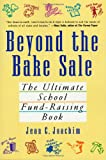 Beyond the Bake Sale, Jean Joachim, 0312304838