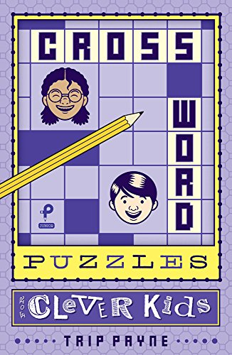 Crossword Puzzles for Clever Kids (Puzzlewright Junior Crosswords) Crossword Puzzle Books For Kids