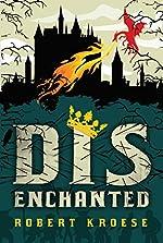 Disenchanted (Land of Dis Book 2)
