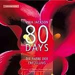 80 Days: Die Farbe der Erfüllung (80 Days 3) | Vina Jackson