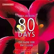 80 Days: Die Farbe der Erfüllung (80 Days 3)   Vina Jackson