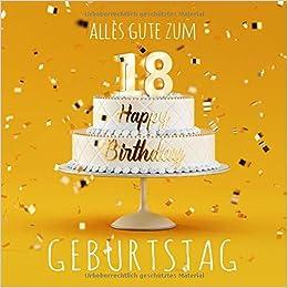 Alles Gute zum 18. Geburtstag: Gästebuch zum Eintragen mit 110 Seiten - Gelbe Edition Download Epub Now