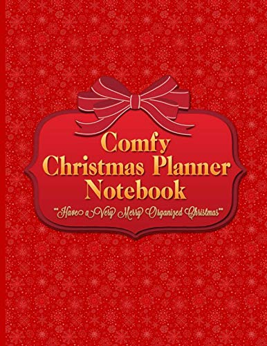 Comfy Christmas Planner Notebook: Get Organized and Stay Stress-free With This Ultimate Xmas Holiday Journal (front)