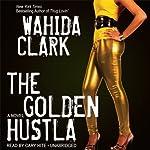 The Golden Hustla | Wahida Clark