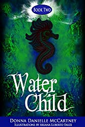 Water Child, Book 2 - A Junior Novel (Nautical Mile Series)